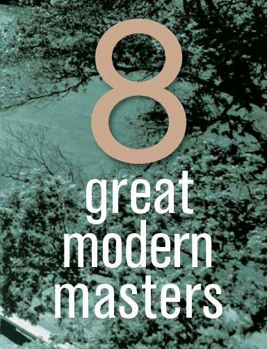 8 Great Modern Masters
