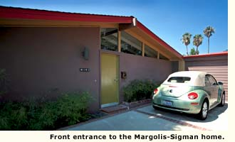 Front entrance to the Margolis-Sigman home