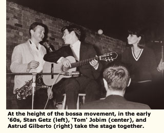 getz, gilbertos jobim on stage